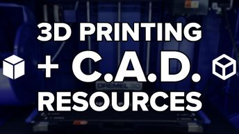 3D Printing and Computer-aided Design Resources