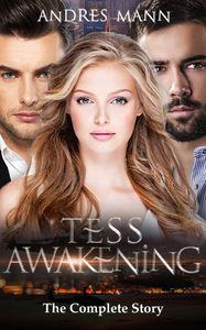 Tess Awakening - The Complete Story