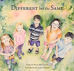 Different But The Same / Illustrated by Laura Peters