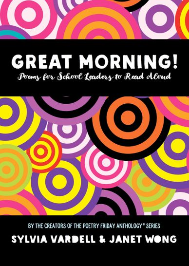 Great Morning! Poems for School Leaders to Read Aloud creates a positive school culture