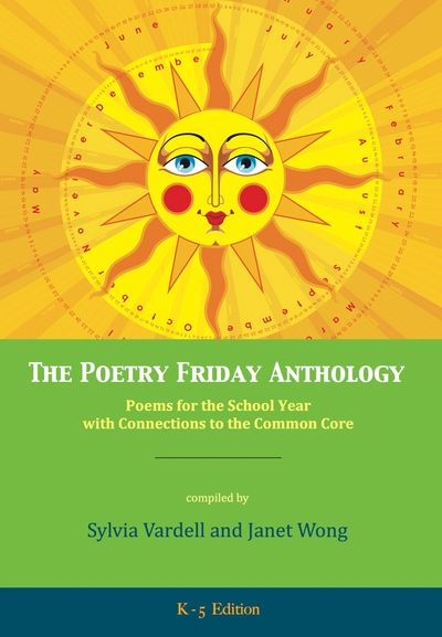 The Poetry Friday Anthology addresses Common Core CCSS ELA standards and ELAR TEKS