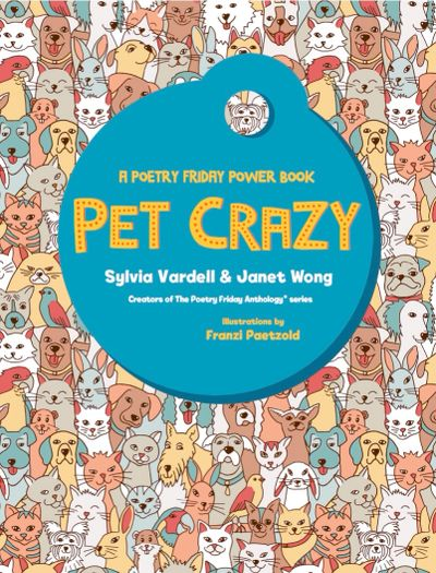 Poems, word games, phonics, writing prompts about cats, dogs, birds, lizards, for primary grades