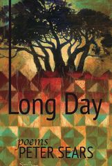 Long Day: Poems by Peter Sears