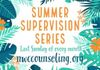 Summer supervision groups start June 24th through September! Learn more or sign up at our supervision page!