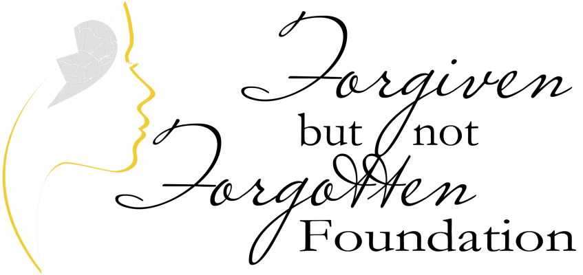 Forgiven But Not Forgotten Foundation