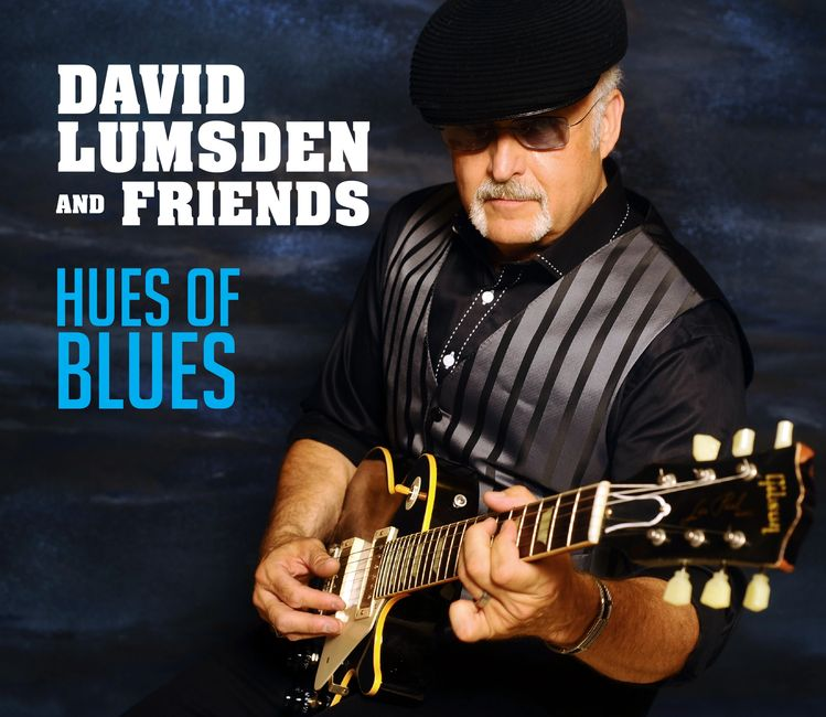 Album cover for David Lumsden and Friends' blues album, Hues of Blues.