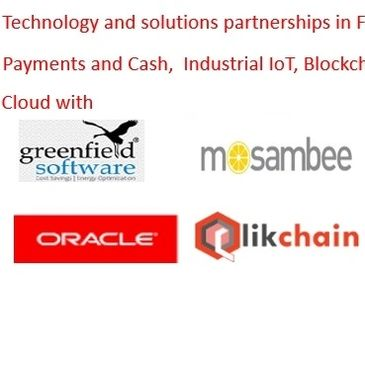 Cloud, Fintech, Payments and Cash,  Industrial IoT and Blockchain
