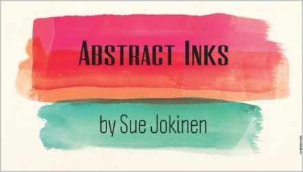 Abstract Inks by Sue Jokinen