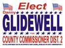 Elect Danny Glidewell Walton County Commission District 2