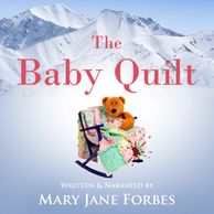 The Baby Quilt, pull back the covers on a romantic mystery!  Six hours of entertainment
