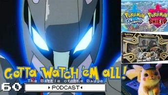 Gotta Watch'em All Podcast Episode 60 The Battle of the Badge