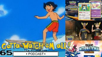 Gotta Watch'em All Podcast 65 - The Pi-Kahuna