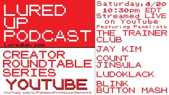 Lured Up Podcast Creator Roundtable Series YouTube The Trainer Club Jay Kim Count Jinsula LudoKlack