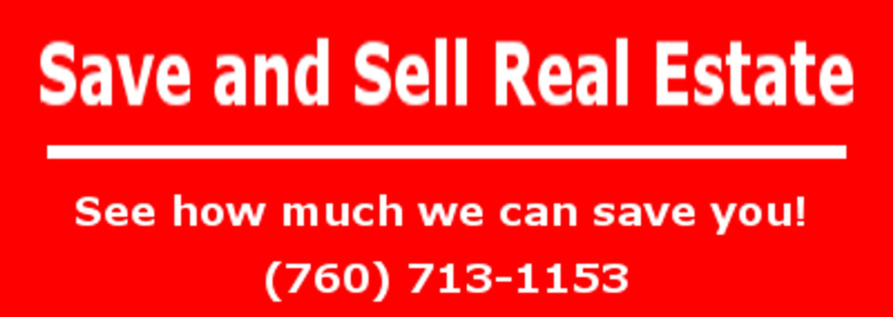 Red Background with White Text. Save and Sell Real Estate. See how much we can save you!