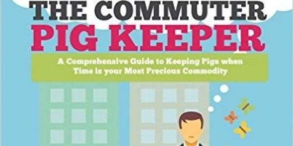 The Commuter Pig Keeper by Michaela Giles