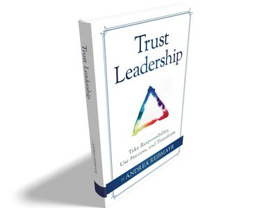 Trust Leadership: Take responsibility, use success and transform.