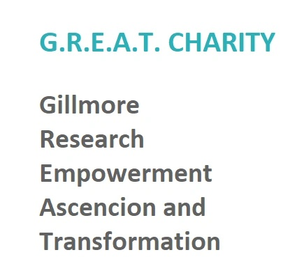GREAT CHARITY  Gillmore  Research  Empowerment  Ascension Transfo