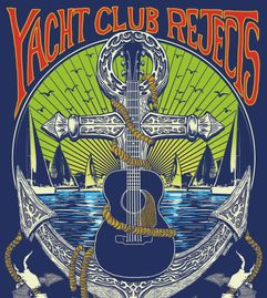 Yacht Club Rejects band gig poster.