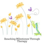 Reaching Milestones Through Therapy