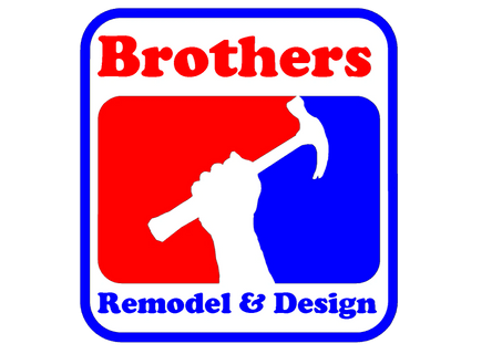 Brothers Remodel & Design