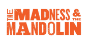 The Madness & The Mandolin