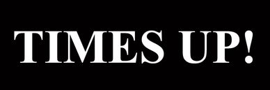 The TIMES UP! logo in black and white.