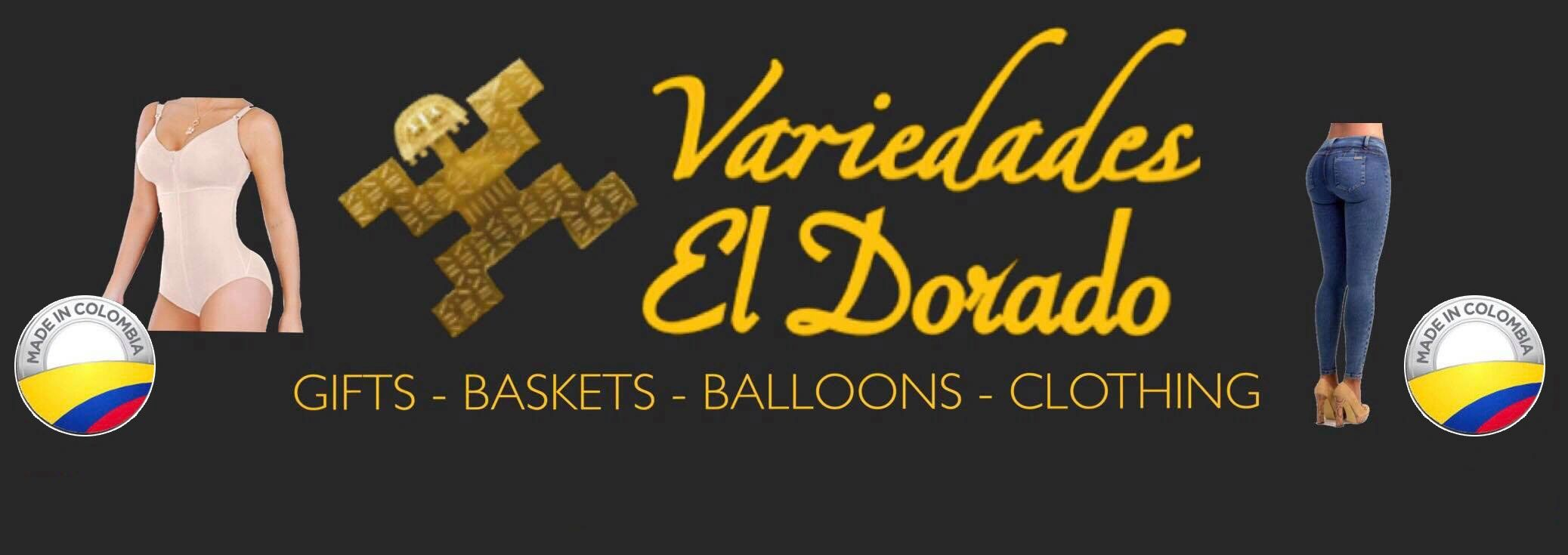 Variedades El Dorado. Clothing and shapewear from Colombia. Gift Baskets and party decorations.