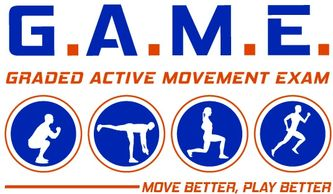 Graded Active Movement Exam:  GAME