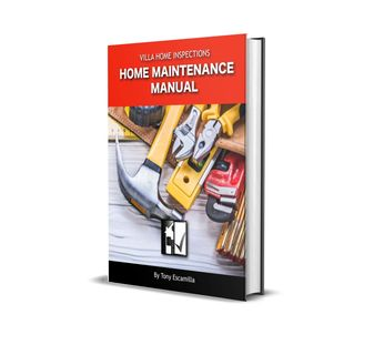FREE E-Book. Villa Home Inspections Home Maintenance Manual, 2nd edition