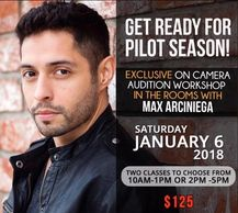 Pilot Season Workshop w/ Actor Max Arciniega, known as Krazy8  (Breaking Bad and Better Call Saul)