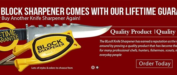 Block knife sharpeners come with a life time guarantee . Block Knife sharpener are made in America. Made to last.