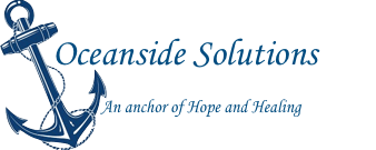 Oceanside Solutions - An Anchor for Hope and Healing