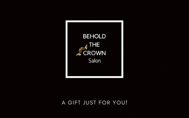 Behold The Crown Salon gift cards are perfect for any occasion. Purchase yours today!