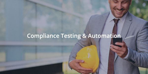 Compliance Testing & Automation
