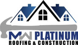 MW Platinum Roofing and Construction