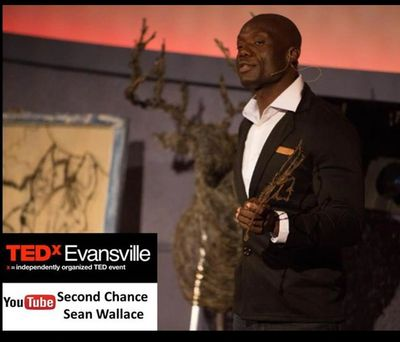 "Sean Wallace - ""Second Chance"" TEDx Talk - Evansville IN Oct 2015"