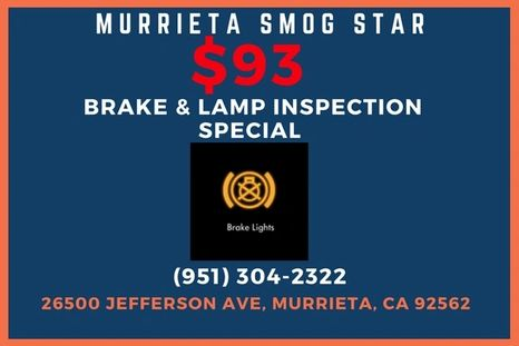 brake & lamp inspection murrieta ca auto repair smog check