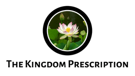 The Kingdom Prescription