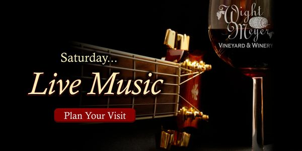 See when the next  live music event will take place at Wight-Meyer Vineyard and Winery.