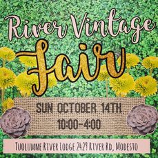 Sunday, October 14th come Shop, Eat and Enjoy the Shady Oak grove alongside the Tuolumne River