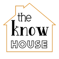 The Know House