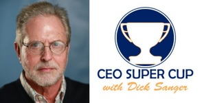 Dick Sanger - CEO SUPER CUP