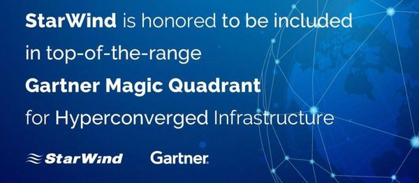 Congratulations StarWind to be included in top-of-the-range Gartner MQ for HCI in 2019!