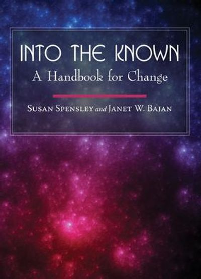 INTO THE KNOWN, by Susan Spensley