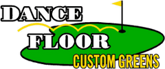 Dance Floor Custom Greens