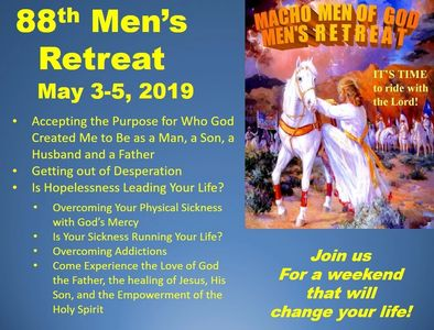 We must be doing something right if this is the 88th Men's Retreat.  Come and find out!