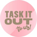 Task it out
