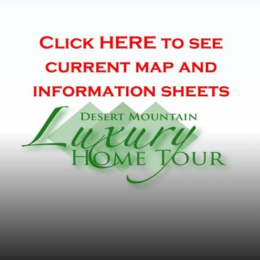 Click button to view information about homes and the Desert Mountain Luxury Tour Information Sheet