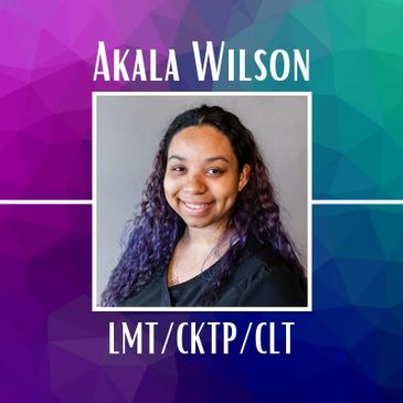 Akala Wilson, Licensed Massage Therapist, Certified Kinesio Taping Practitioner, and Certified Lymphedema Therapist