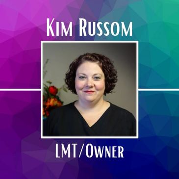 Kim Russom, Business Owner and Licensed Massage Therapist